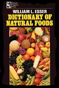 Dictionary of Natural Foods, By William Esser_LI (3)
